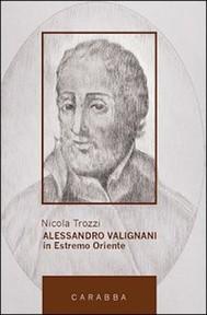 Alessandro Valignani in Estremo Oriente - copertina