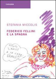 Federico Fellini e la Spagna - copertina