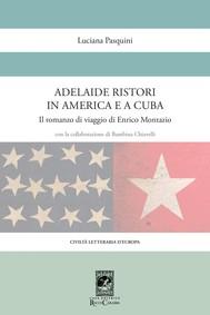 Adelaide Ristori in America e a Cuba - copertina