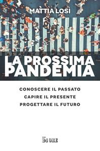 La prossima pandemia - Librerie.coop