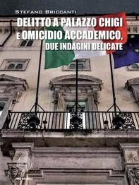 Delitto a Palazzo Chigi e omicidio accademico - Librerie.coop