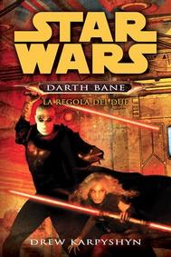 Star Wars La regola dei due - copertina
