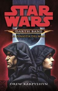 Star Wars - Darth Bane 3 - La Dinastia del Male (Darth Bane #3) - copertina