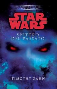 Star Wars - La Mano di Thrawn - Spettro del passato - copertina