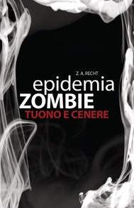 Epidemia Zombie 2 - Tuono e Cenere - copertina