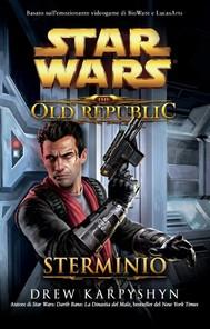 Star Wars The Old Republic Sterminio - copertina