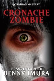 Cronache Zombie: Le avventure di Benny Imura - copertina