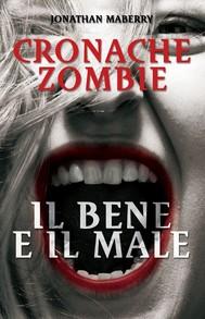 Cronache Zombie 2: Il Bene e il Male - copertina
