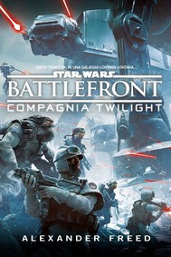 Star  Wars Battlefront - Compagnia Twilight - copertina