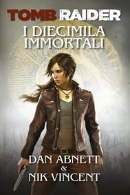 Tomb Raider - I Diecimila Immortali - copertina