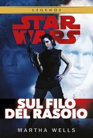 Star Wars - Sul filo del rasoio - copertina