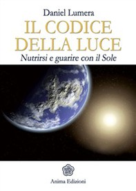 Codice della Luce (Il) - Librerie.coop