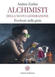 Alchimisti della nuova generazione - copertina