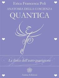 Anatomia della Coscienza Quantica - copertina