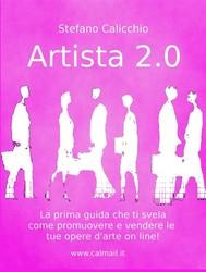 Artista 2.0 come promuovere e vendere un'opera d'arte online - copertina