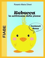 Rebecca: la settimana della piuma - copertina