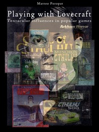 Playing with lovecraft. tentacular influences in popular games - Librerie.coop