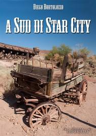 A Sud di Star City - copertina