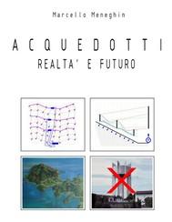 Acquedotti, realtà e futuro - copertina