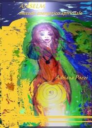 Anselm metodo energetico spirituale - copertina