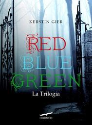Red Blue Green La Trilogia - copertina