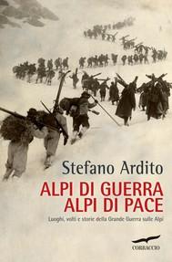 Alpi di guerra, Alpi di pace - copertina