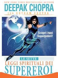 Le Sette Leggi Spirituali dei Supereroi - copertina
