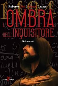 1494 - L'ombra dell'inquisitore - copertina