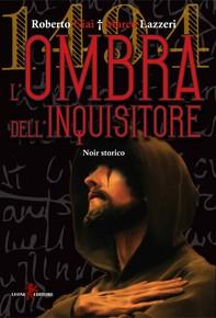 1494 - L'ombra dell'inquisitore - Librerie.coop