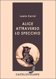 Alice attraverso lo specchio - copertina
