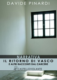 Il ritorno di Vasco e altri racconti dal carcere - copertina