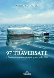 97 TRAVERSATE - I Ravano, una grande famiglia genovese del '900 - copertina