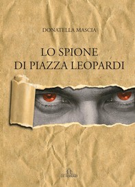 Lo spione di piazza Leopardi - Librerie.coop