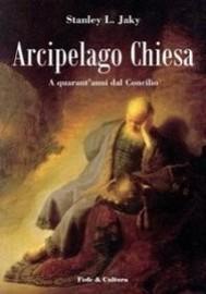 Arcipelago Chiesa. A quarant'anni dal Concilio - copertina