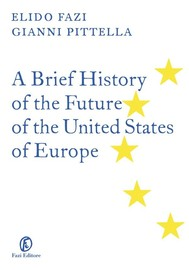 A Brief History of the Future of the United States of Europe - copertina