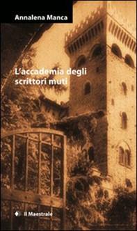 L'accademia degli scrittori muti - Librerie.coop