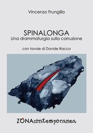 Spinalonga. Una drammaturgia sulla corruzione - copertina