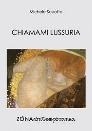 Chiamami Lussuria - copertina