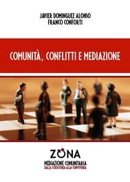 Comunità, conflitti e mediazione - copertina