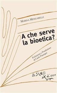 A che serve la bioetica? - copertina
