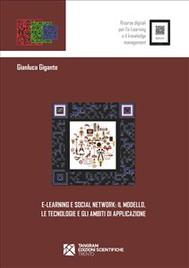 e-Learning e Social Network: il modello, le tecnologie e gli ambiti di applicazione - copertina