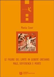 Le figure del limite in Gisbert Greshake: male, sofferenza e morte - copertina