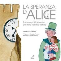 La speranza di Alice - Librerie.coop