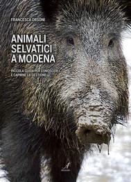 Animali selvatici a Modena - copertina