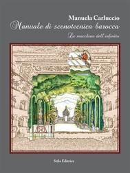 Manuale di scenotecnica barocca - copertina