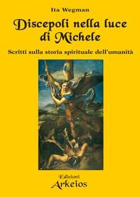 Discepoli nella luce di Michele - Librerie.coop
