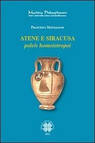 Atene e Siracusa. Poleis homoiotropoi - copertina