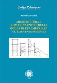 Architettura e romanizzazione della sicilia di età imperiale - copertina