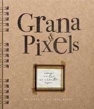 Grana & Pixels - copertina