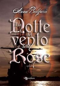 La Notte del vento e delle Rose - Librerie.coop